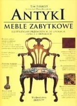 Okładka książki Antyki.Meble zabytkowe. Ilustrowany przewodnik po epokach, typach idetalach