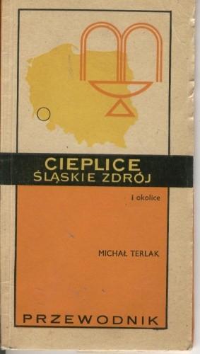 Okładka książki Cieplice Śląskie Zdrój i okolice. Przewodnik