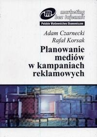 Okładka książki Planowanie mediów w kampaniach reklamowych