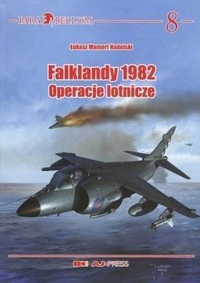 Okładka książki Falklandy 1982. Operacje lotnicze