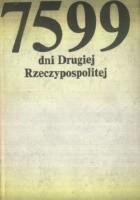 7599 dni Drugiej Rzeczypospolitej: Antologia reportażu międzywojennego