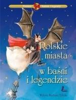 Okładka książki Polskie miasta w baśni i legendzie
