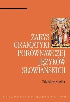 Okładka książki Zarys gramatyki porównawczej języków słowiańskich