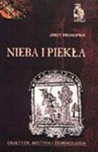 Okładka książki Nieba i piekła. Okultyzm, mistyka i demonologia