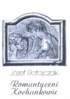 Okładka książki Romantyczni kochankowie