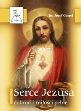 Okładka książki Serce Jezusa dobroci i miłości pełne