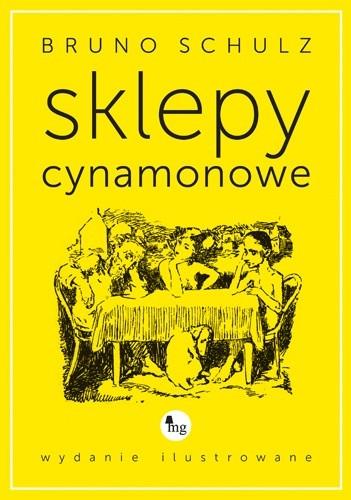Okładka książki Sklepy cynamonowe wydanie ilustrowane