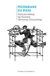 Okładka książki Przerabianie XIX wieku
