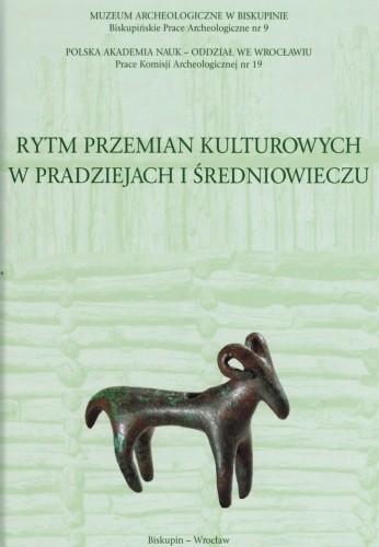 Okładka książki Rytm przemian kulturowych w pradziejach i średniowieczu