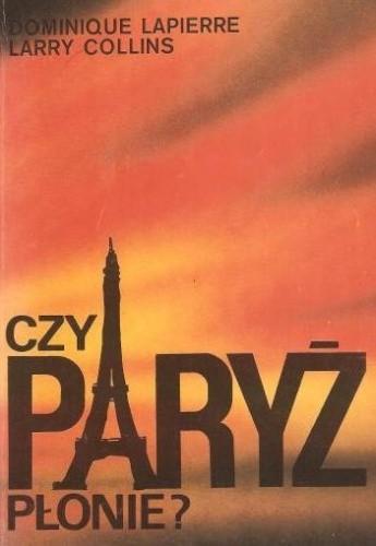 Okładka książki Czy Paryż płonie?