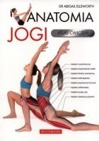 Anatomia jogi. Atlas ćwiczeń