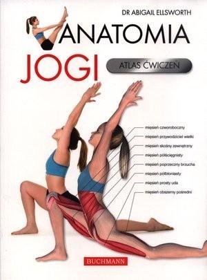 Okładka książki Anatomia jogi. Atlas ćwiczeń