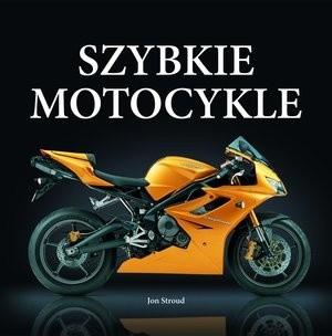 Okładka książki Szybkie motocykle