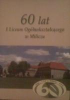 60 lat I Liceum Ogólnokształcącego w Miliczu