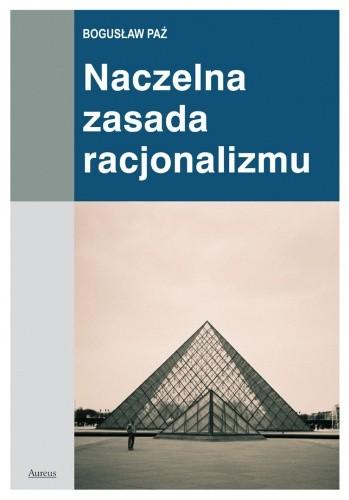 Okładka książki Naczelna zasada racjonalizmu