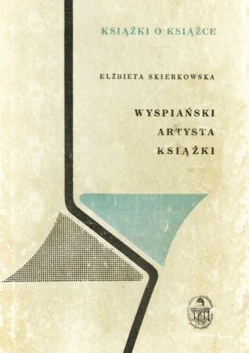 Okładka książki Wyspiański, artysta książki