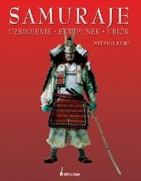 Okładka książki Samuraje. Uzbrojenie, ekwipunek, ubiór