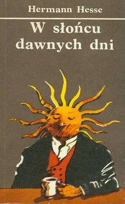 Okładka książki W słońcu dawnych dni
