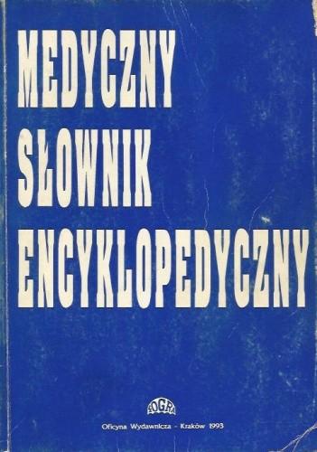 Okładka książki Medyczny słownik encyklopedyczny
