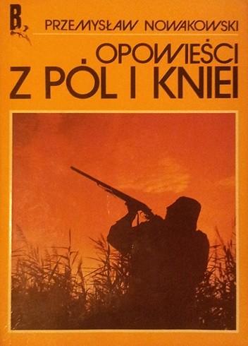 Okładka książki Opowieści z pól i kniei