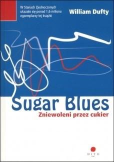 Okładka książki Sugar blues : zniewoleni przez cukier