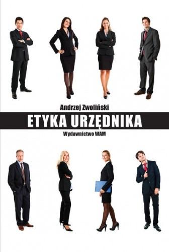 Okładka książki Etyka urzędnika