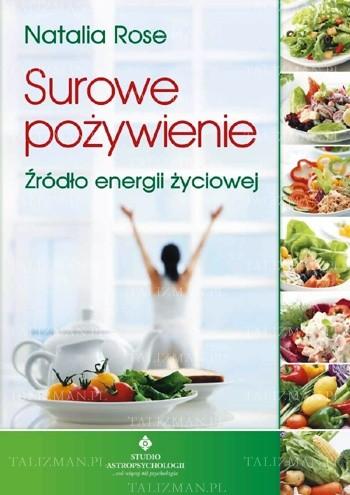 Okładka książki Surowe pożywienie. Źródło energii życiowej