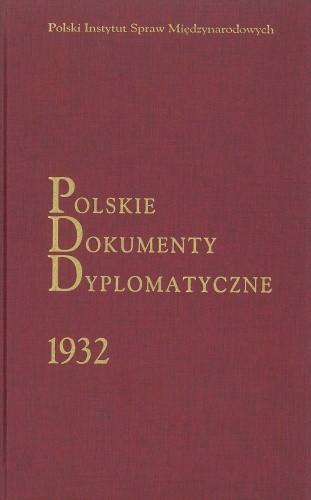Okładka książki Polskie Dokumenty Dyplomatyczne 1932