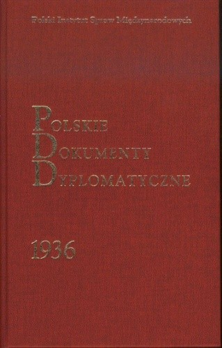 Okładka książki Polskie Dokumenty Dyplomatyczne 1936
