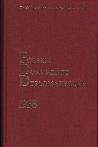 Okładka książki Polskie Dokumenty Dyplomatyczne 1938
