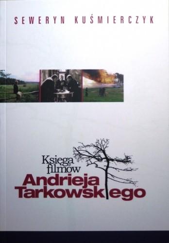 Okładka książki Księga filmów Andrieja Tarkowskiego
