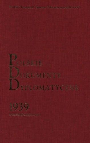 Okładka książki Polskie Dokumenty Dyplomatyczne 1939 (wrzesień-grudzień)