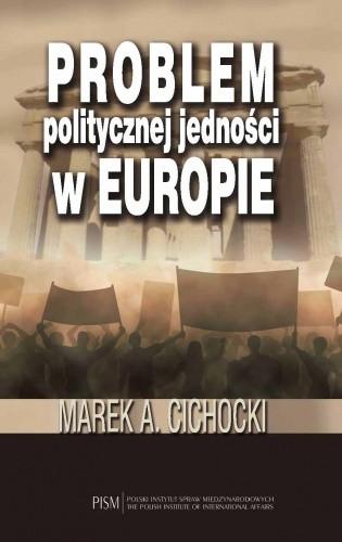 Okładka książki Problem politycznej jedności w Europie