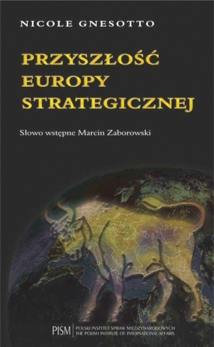 Okładka książki Przyszłość Europy strategicznej.