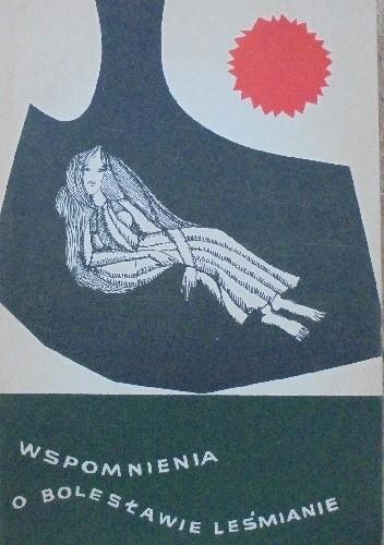 Okładka książki Wspomnienia o Bolesławie Leśmianie