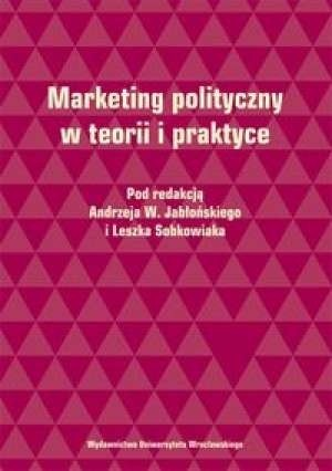 Okładka książki Marketing polityczny w teorii i praktyce