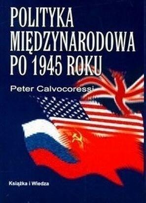 Okładka książki Polityka międzynarodowa po 1945 roku