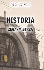 Okładka książki Historia Zegarmistrza