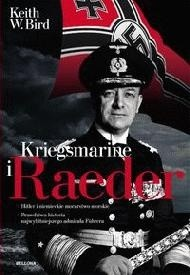 Okładka książki KRIEGSMARINE I RAEDER