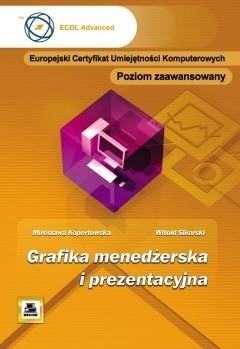 Okładka książki Grafika menedżerska i prezentacyjna. Poziom zaawansowany