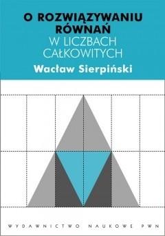 Okładka książki O rozwiązywaniu równań w liczbach całkowitych