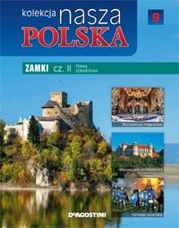 Okładka książki Kolekcja Nasza Polska - Zamki cz. II. Polska południowa