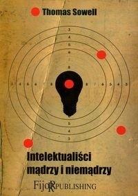 Okładka książki Intelektualiści mądrzy i niemądrzy