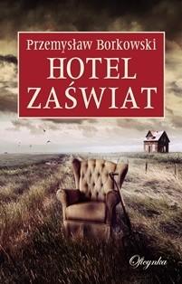 Okładka książki Hotel Zaświat
