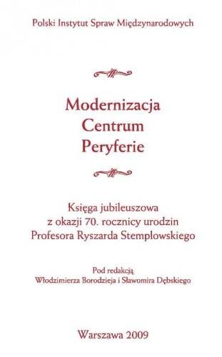 Okładka książki Modernizacja. Centrum. Peryferie.