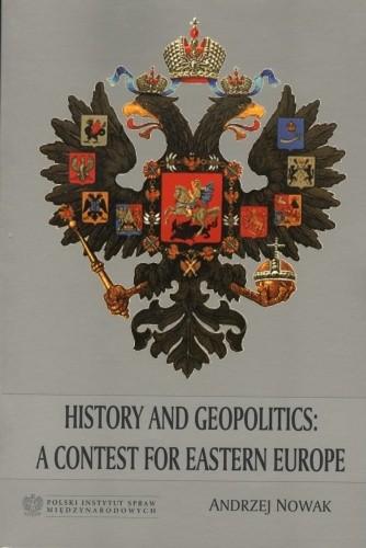 Okładka książki History and Geopolitics: a Contest for Eastern Europe