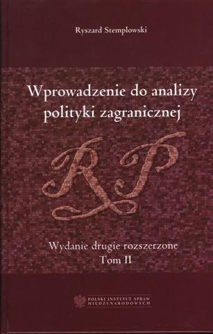Okładka książki Wprowadzenie do analizy polityki zagranicznej RP. Tom II - Aneksy