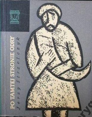 Okładka książki Po tamtej stronie Odry. Dzieje i upadek Słowian połabskich