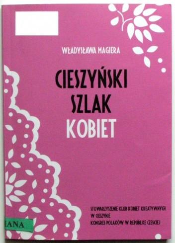 Okładka książki Cieszyński Szlak Kobiet