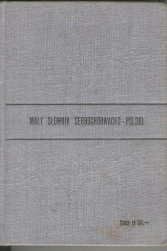 Okładka książki Mały słownik serbochorwacko-polski